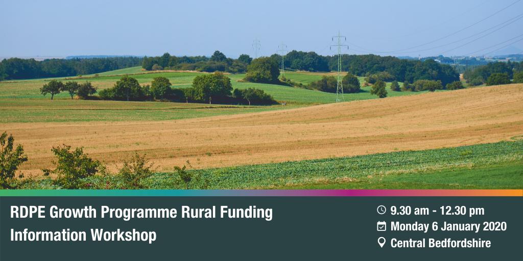 RDPE Growth Programme: Rural Funding Information Workshop – Central Beds